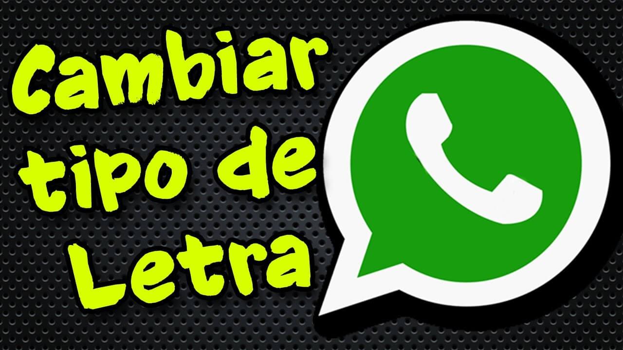 Como cambiar el estilo de letra en whatsapp